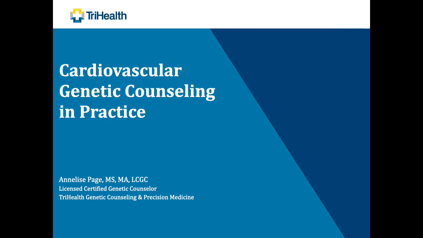 Cardiovascular Genetic Counseling in Practice by Annelise Page (TriHealth)